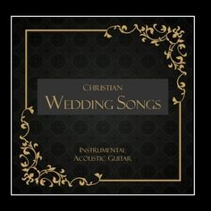 Christian Wedding Songs - Instrumental Acoustic Guitar ~ Guitar Wedding Songs, http://www.amazon.com/dp/B007FIJ92K/ref=cm_sw_r_pi_dp_Ldpyqb12TCH6P