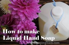 How to Make Liquid Hand Soap: simple recipe for making hand soap. You'll never buy it again!