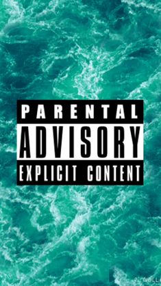 Parental Advisory, Ocean, Waves, Picture