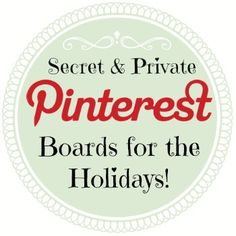 Pinterest has finally added the secret board feature. It's great for when you want to plan an event in private.