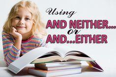 Cara Menggunakan dan Contoh Kalimat AND NEITHER…& AND...EITHER - http://www.bahasainggrisoke.com/cara-menggunakan-dan-contoh-kalimat-and-neither-and-either/