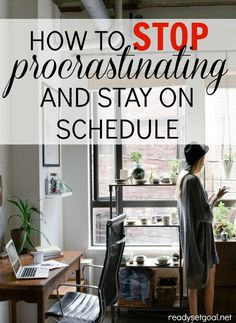 How To Stop Procrastinating And Stick To Your List