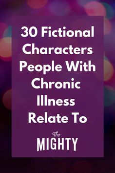 30 Fictional Characters People With Chronic Illness Relate To #chronicillness Chronic Fatigue, Chronic Illness, Chronic Pain, Fibromyalgia, Ehlers Danlos Syndrome, Crohns, Invisible Illness, Autoimmune Disease, Migraine