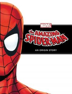 The Amazing Spider-Man: An Origin Story