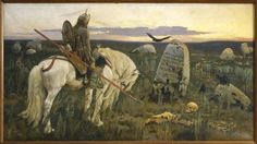 """The Knight at the Crossroads, Viktor Vasnetsov.    The painting reflects a scene from Russian folk tales, where the hero arrives at a crossroads and finds a inscription in a stone that says """"If you go left, you will lose your horse. If you go right, you will lose your head"""""""