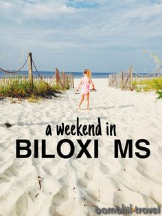 A Weekend in Biloxi MS | family travel itinerary | Bambini Travel