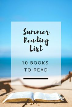 Summer 2017 Reading List: 10 Books  to read this summer - Ioanna's Notebook