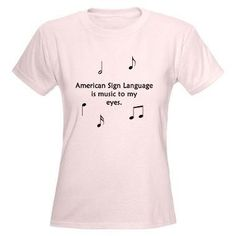 ASL is music to my eyes