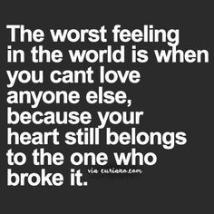 Wow... this sounds just like me... I fear I'll never get over him... I still love and care for him so much...
