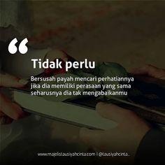 Rude Quotes, Quotes Rindu, Words Quotes, Jodoh Quotes, Sabar Quotes, Islamic Inspirational Quotes, Islamic Quotes, Cinta Quotes, Quotes Galau