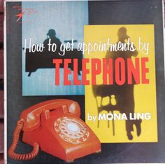 How to Get Appointments by Telephone Mona Ling Vintage Record Album Vinyl LP 33 Success Motivational Institute Telephone Sales