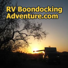 RV Boondocking (dry camping) is RV camping without campground hookups. Learn how with articles on RV solar panels, satellite internet, holding tanks, RV types, and free RV camping sites.