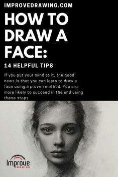 How to Draw A Face: 14 Helpful Tips - Improve Drawing Drawing Skills, Drawing Lessons, Drawing Techniques, Art Lessons, Drawing Projects, Watercolor Techniques, Drawing Tutorials, Drawing Reference, Portrait Drawing Tips