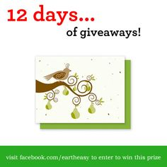 Day 1: Season's Greetings from Eartheasy!  Enter to win the following 'Grow-A-Note Partridge Box Set - 5 Cards' from Eartheasy.com on Facebook...