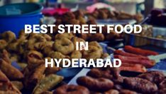 Best Street Food In Hyderabad Indian Street Food, Best Street Food, India Street, Hyderabad, Food Videos, Articles, Dishes, Breakfast, Morning Coffee