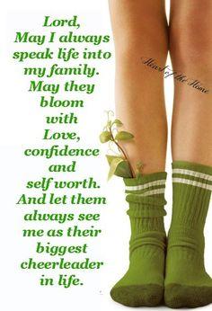 May I always Speak Life into my familly