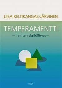 Human&Individual Temperament Professor Psykology Liisa Keltikangas-Järvinen Helsinki Univercity