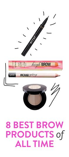 The 8 best brow products of all time