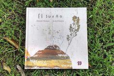 'El Sueño / The Dream' by Antonio Ventura and Jesús Cisneros – published by Fondo de Cultura Económica, Mexico