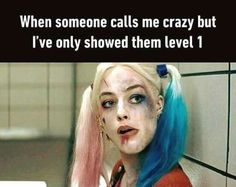 badass quotes 18 Psycho Memes Youll Never Get Tired of Laughing Sassy Quotes, Girl Quotes, Funny Quotes, Funny Memes, Hilarious, Funny Gym, Jokes, Harly Quinn Quotes, Arley Queen