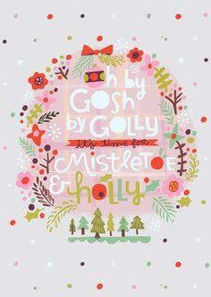 "Love this christmas art print  ""It's time for mistletoe holly"" | Thortful Christmas Cards |Creator: Jill Howarth (/jillannehowarth/)"