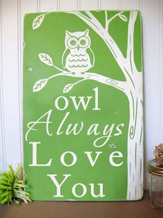 Owl Always Love You  Beautiful Wall Art Sign by ToeFishArt on Etsy