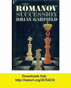 The Romanov Succession (9780871311597) Brian Garfield , ISBN-10: 0871311593  , ISBN-13: 978-0871311597 ,  , tutorials , pdf , ebook , torrent , downloads , rapidshare , filesonic , hotfile , megaupload , fileserve