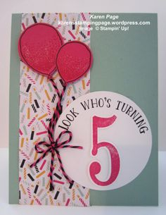 Birthday Card, Stampin' Up! Number of Years Stamp Set, Large Numbers Framelit Dies, Balloon Celebration Stamp Set, Balloon Bouquet Punch, Two-tone Baker's Twine, It's My Party DSP