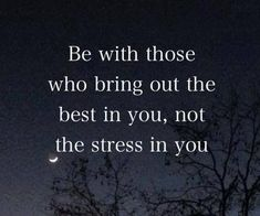 Of course this doesn't exclude the caring & nurturing of those in need, which can be stressful but worthwhile for higher reasons. For me this means learning to recognise manipulative, abusive, aggressive, passive-aggressive and/or disrespectful types - & avoiding them as much as possible for our own wellbeing.