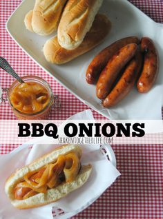 Easy, homemade tangy BBQ Onions - hands down the best topper for Smoky Bourbon grilled sausages!!
