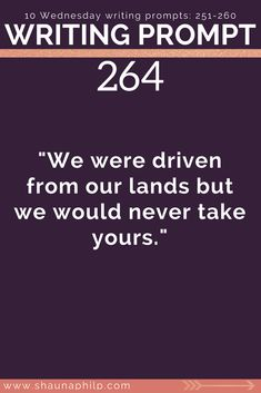 Bonus Writing Prompt: How long ago were they driven from their lands?