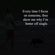 ideas quotes about moving on in life real talk dr. Favorite Quotes, Best Quotes, Funny Quotes, Quotes To Live By, Stay Single Quotes, Single Quotes Humor, Being Single Quotes Funny, Talk To Me Quotes, Single Humor
