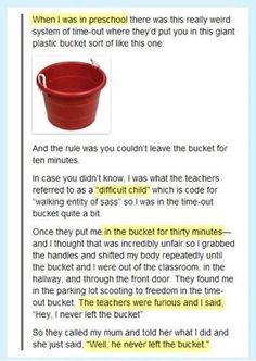 lol i think this is funny because I can picture which of my kids would like the time out bucket Funny Shit, Funny Posts, The Funny, Funny Stuff, Funny Things, Funniest Things, That's Hilarious, Funny Laugh, Daily Funny