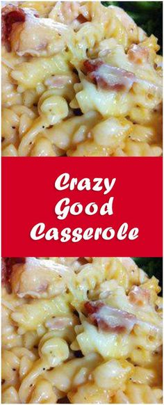 Crazy Good Casserole