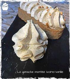 La Ganache Montée Ivoire-Vanille – Je Veux des Gourmandises