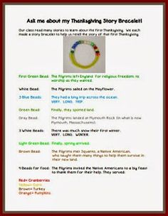 Thanksgiving Story Bracelet ~ Free story telling activity.  (1st bead is green and stands for the beginning, when the Pilgrims left England.  2nd bead is white and stands for the sail on the Mayflower. . . .) Love this activity!