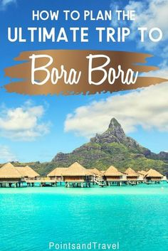 How to Plan the Ultimate Trip to Bora Bora. 10 amazing things to do in Bora Bora, French Polynesia. How to plan an adventure trip to Bora Bora | Bora Bora activities | Bora Bora travel | Bora Bora honeymoon #borabora #frenchpolynesia Trip To Bora Bora, Bora Bora Honeymoon, Where Is Bora Bora, Travel Advice, Travel Guides, Travel Plan, Amazing Destinations, Travel Destinations, Hal Cruises