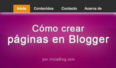 Cómo crear páginas o secciones en Blogger #Blogging http://blgs.co/3IOIS2