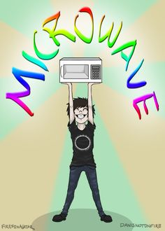 omfg so I screamed MICROWAVE! in science and everyone looks at me and someone in the Room just whispers Dan and Phil and then I whisper Phan and I still don't know who said it XD