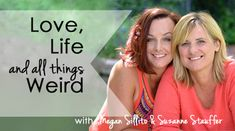 Love, Life & All Things Weird Radio Show Being a mom for 23 + years to 3 radically different beings, I (Suzanne) can honestly say the role of Mom has been the toughest thing I've tackled to date. And yet, in the last 5 years I've found a