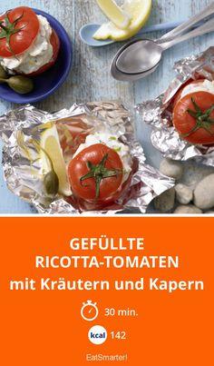 Gefüllte Ricotta-Tomaten - mit Kräutern und Kapern - smarter - Kalorien: 142 Kcal - Zeit: 30 Min. | eatsmarter.de
