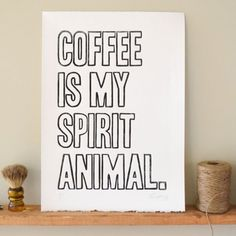 Coffee Sign Spirit Animal Linocut Print Wall Art Home Decor Handmade. The perfect gift for the coffee lover in your family. This piece of art was made using a giant stamp carved by my two hands! The stamp is inked and then cranked by-hand through a printing press. Each mark carved into the block is pressed into the paper adding depth and character making each print unique. The paper is 100% cotton and made in the USA.