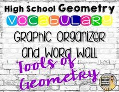 HS Geometry Word Wall, Vocabulary for Tools of Geometry Unit 56 terms $