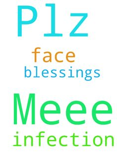 Lord Jesus.... Plz Pray for Meee Infection on my Face.. - Lord Jesus.... Plz Pray for Meee Infection on my Face.. Through the Blessings of Jesus....  Posted at: https://prayerrequest.com/t/xED #pray #prayer #request #prayerrequest