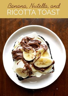 Top with sliced banana and Nutella. | You Can Eat These 5 Ridiculously Easy Ricotta Toasts For Breakfast, Lunch, And Dinner