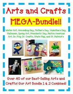40 Art Projects included for Winter Art Groundhog's Day Mother's Day Valentine's Day Halloween President's Day Native Americans Martin Luther King Jr. Day State Map Craft St. Patrick's Day Spring Arts and Crafts. Lot's of student sample photos! WINTER Activities include: -Cinnamon Ornament (will leave your classroom smelling like Christmas!) -Sock Snowman Craft -Pasta Angel Ornament -Photo Sled Ornament -Mini Gingerbread House -Winter Wonderland Sponge Paint Scene -Snowman ...