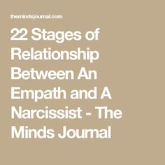 22 Stages of Relationship Between An Empath and A Narcissist - The Minds Journal