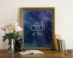 Instant 'I am a child of god' Printable Wall by mylovenotedesigns