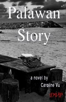Palawan Story/A Book Review by Laura Grevel (@LGrevl) https://scriggler.com/detailPost/story/47748 A book review: Palawan Story by Caroline Vu. A gripping refugee tale of memory, loss, hope.
