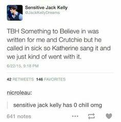 Oh I love sensitive Jack Kelly